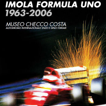 Imola Formula Uno 1963-2006 - mostra