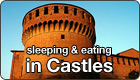 Sleeping in Castles, Eating in Castles