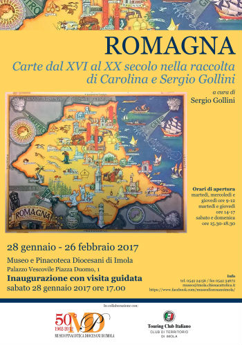 Mostra - ROMAGNA - Carte dal XVI al XX secolo nella raccolta di Carolina e Sergio Gollini